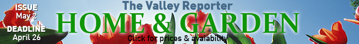 The Valley Reporter Home and Garden Issue