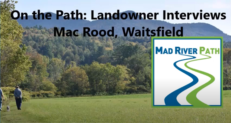 On the Path: Landowner interviews with Mac Rood